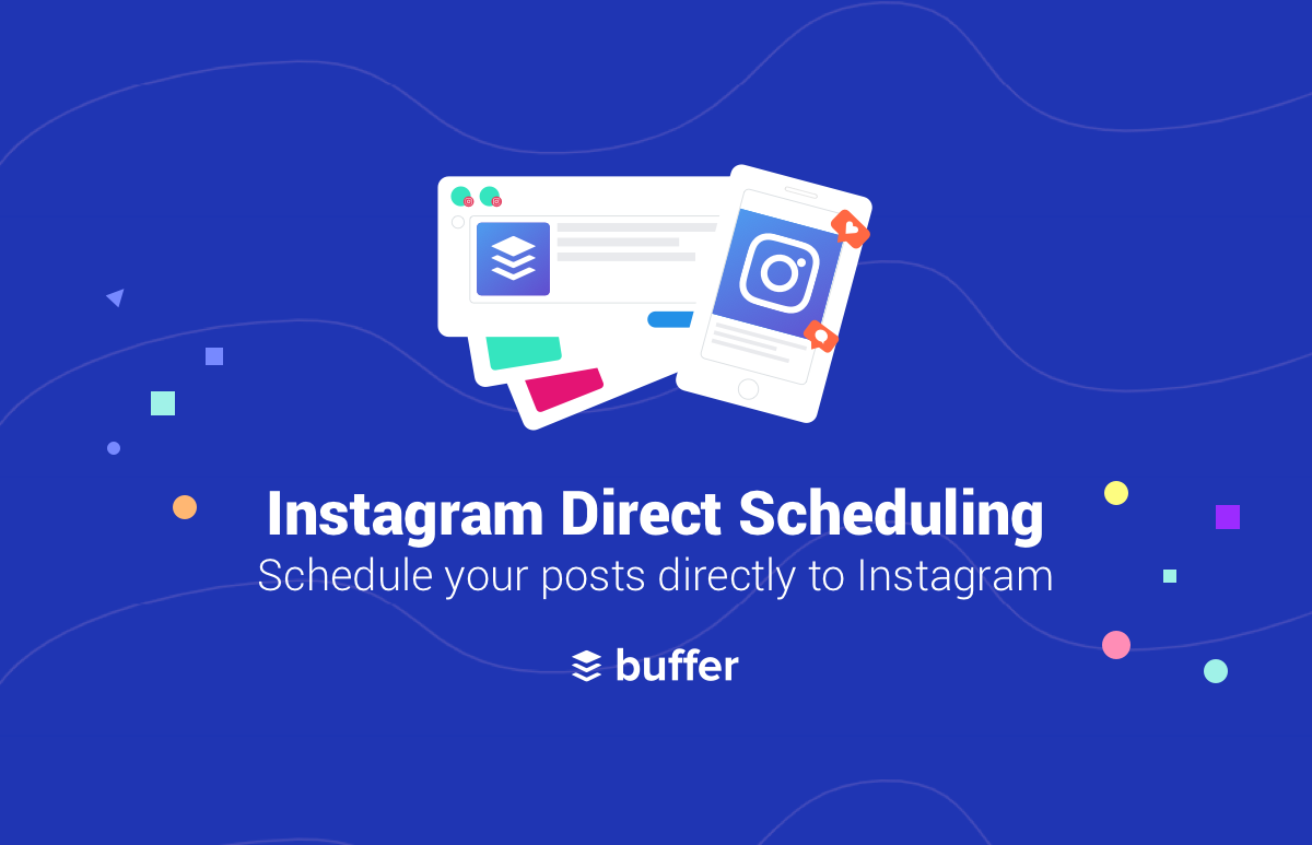 Buffer For Instagram: Now With Direct Scheduling