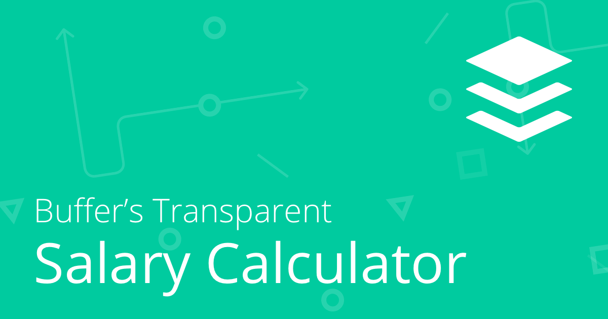 Transparent Salary Calculator | Buffer