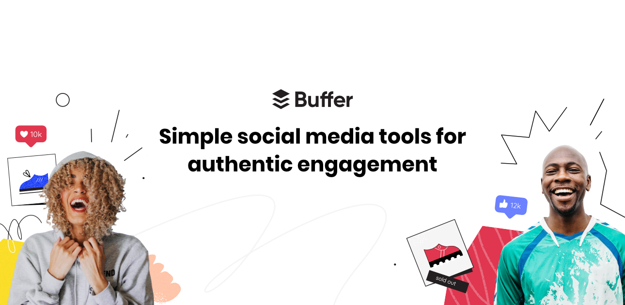 Simpler social media tools for authentic engagement | Buffer